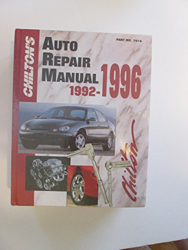 Chilton's Auto Repair Manual 1992-1996 (Chilton's Auto: Editor-Kerry A. Freeman;