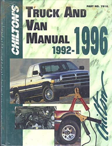 Chilton's Truck and Van Manual 1992-96 (Chilton's: Editor-Kerry A. Freeman;