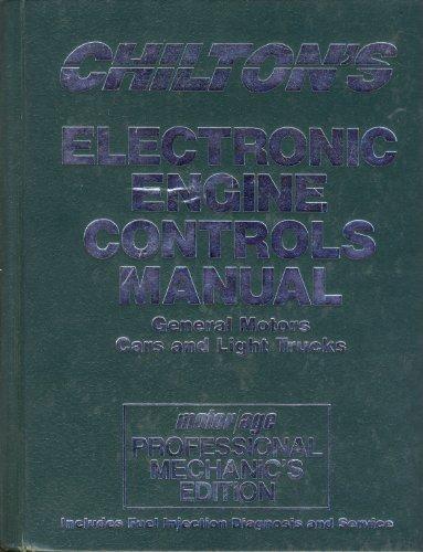 Chilton's Electronic Engine Controls Manual: General Motors: Chilton