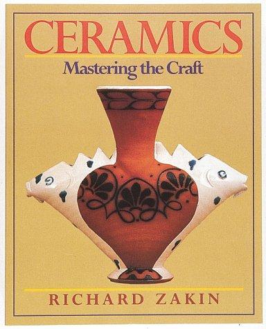 9780801979910: Ceramics: Mastering the Craft