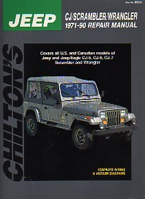 9780801980343: Chilton's Jeep Cj/Scrambler/Wrangler 1971-90 Repair Manual: Covers All U.S. and Canadian Models of Jeep and Jeep/Eagle Cj5, Cj-6, Cj-7 Scrambler and Wrangler (Chilton's Total Car Care Repair Manual)