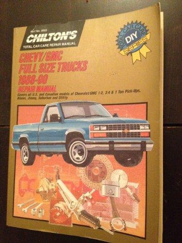9780801980558: Chevy/G. M. C. Full Size Trucks 1988-90 Repair Manual (Chilton's total car care repair manual)