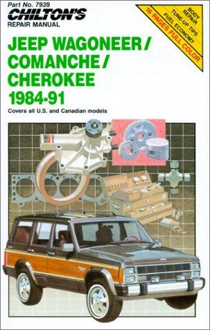 9780801981449: Chilton's Repair Manual: Jeep Wagoneer/Comanche/Cherokee, 1984-1991