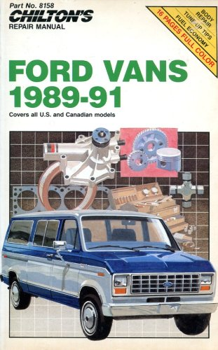 9780801981586: Chilton's Repair Manual Ford Vans 1989-1991: Covers All U.S. and Canadian Models