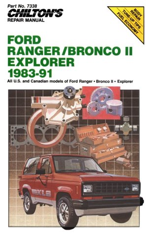 9780801981609: Chilton's Repair Manual: Ford Ranger/Bronco II/Explorer 1983-91: Covers All U.S. and Canadian Models (Chilton Model Specific Automotive Repair Manuals)
