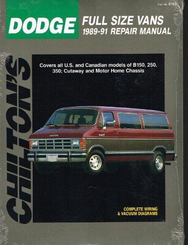 9780801981692: Chilton's Dodge Full Size Vans 1989-91 Repair Manual (Total Car Care)