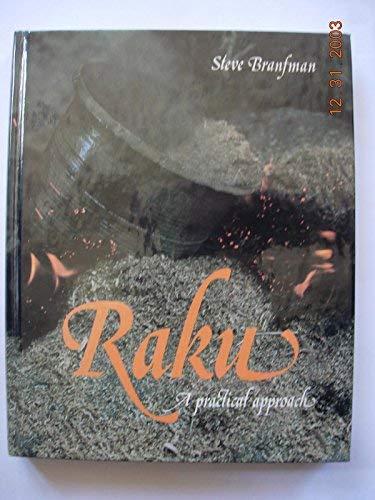 Raku: A Practical Approach: Branfman, Steve