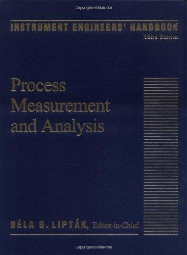 9780801981975: Instrument Engineers' Handbook, Third Edition: Process Measurement and Analysis