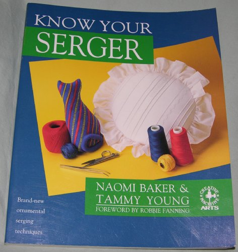 9780801982415: Know Your Serger