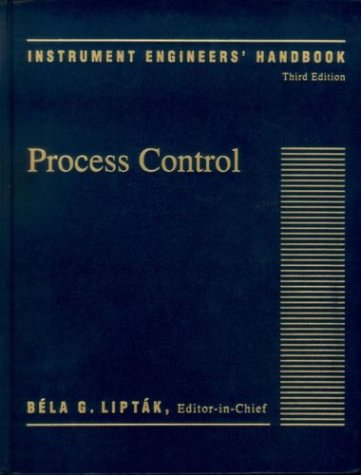 9780801982422: Instrument Engineers Handbook, Fourth Edition, Three Volume Set: Instrument Engineers' Handbook,(Volume 2) Third Edition: Process Control: Process Control Vol 2