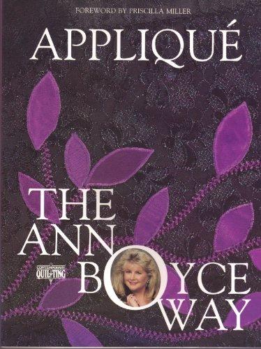 9780801982477: Applique the Ann Boyce Way (Contemporary Quilting)