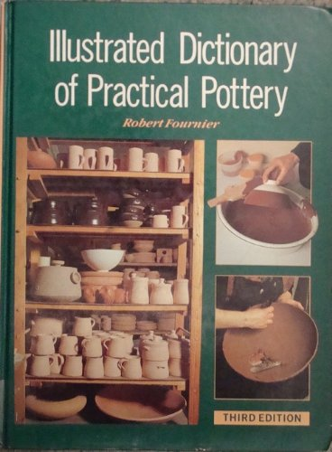 9780801982484: Illustrated Dictionary of Practical Pottery