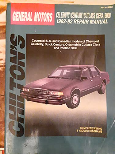 9780801982521: GM Motors Celebrity/Century Cutlass Ciera/6000, 1982-92 (Total Car Care Part No 8252)