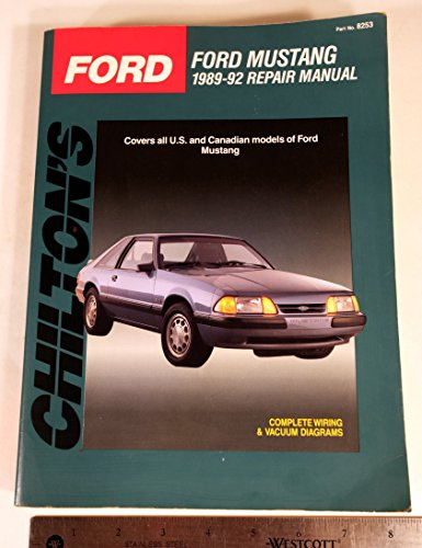 9780801982538: Chilton's Ford: Ford Mustang 1989-92 Repair Manual (Chilton's Total Car Care)