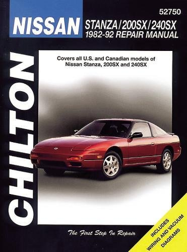 9780801982620: Nissan Stanza, 200SX, and 240SX, 1982-92 (Chilton Total Car Care Series Manuals)