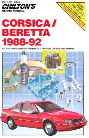 9780801983009: Chilton's Repair Manual: Chevrolet Corsica Beretta 1988-92 (Chilton model specific automotive repair manuals)