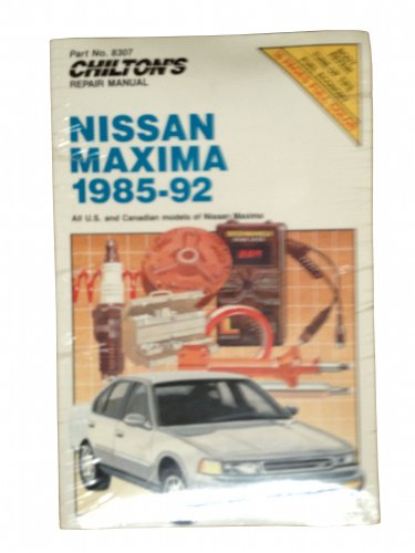 9780801983078: Chilton's Nissan Maxima 1985-92: All U.S. and Canadian Models of Nissan Maxima (Chilton Repair Manual)