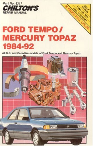 Ford Tempo and Mercury Topaz, 1984-92 (Chilton's Repair Manuals): Kerry A. Freeman