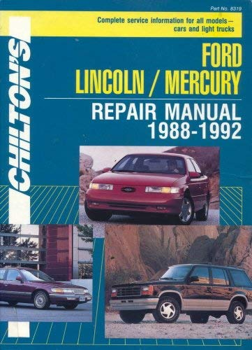 9780801983191: Chilton's Ford Lincoln/Mercury: Repair Manual 1988-1992 (CHILTON'S FORD REPAIR MANUAL)