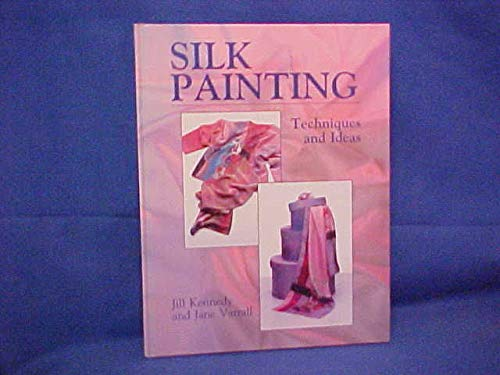 9780801983337: Silk Painting: Techniques and Ideas