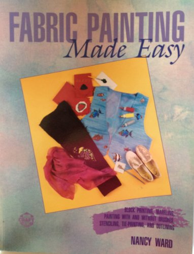 9780801983412: Fabric Painting Made Easy (Craft Kaleidoscope)