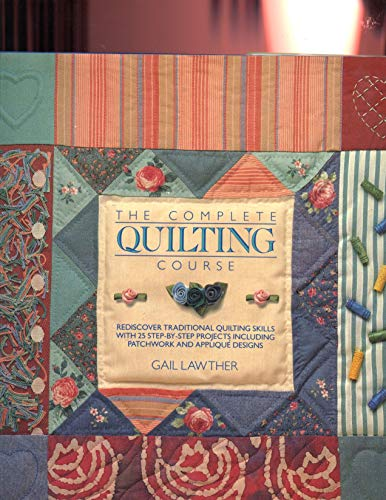 9780801983580: The Complete Quilting Course
