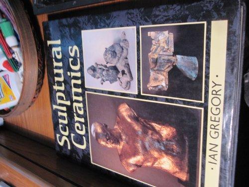 Sculptural Ceramics: Gregory, Ian