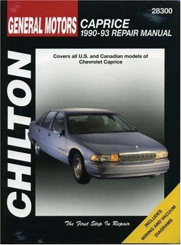 9780801984211: General Motors Caprice, 1990-93 Repair Manual: Chilton's Total Car Care Repair Manuals