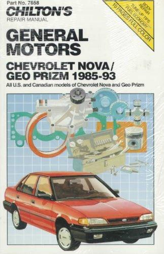 9780801984570: GM Chevy Nova and Geo Prism, 1985-93 (Chilton Model Specific Automotive Repair Manuals)