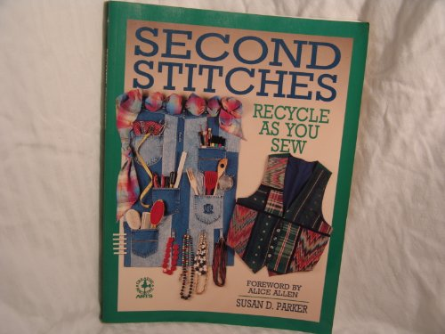 9780801984761: Second Stitches: Recycle As You Sew (Creative Machine Arts)
