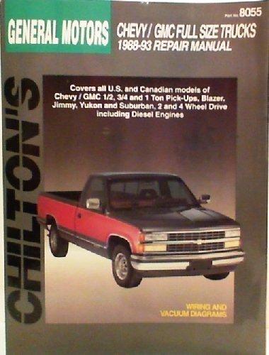 9780801984907: Chilton's General Motors Chevy/Gmc Full Size Trucks 1988-93 Repair Manual/Part No8055 (Chilton's Total Car Care Series)