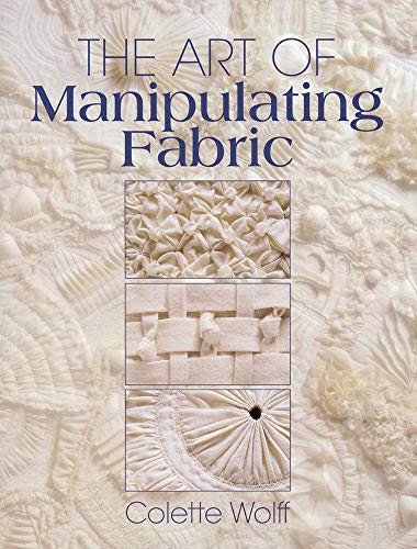 9780801984969: The Art of Manipulating Fabric