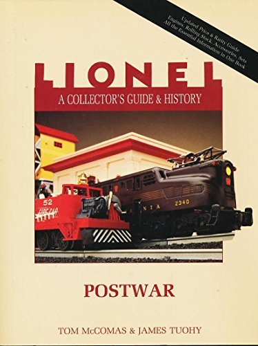 Lionel: A Collector's Guide and History : Postwar (Lionel Collector's Guide) (0801985080) by Tom McComas; James Tuohy