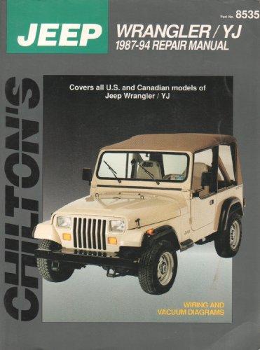 Jeep Wrangler/YJ 1987-94 (Chilton's Total Car Care): Chilton Editors