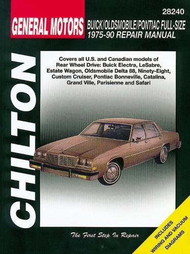 Chilton's General Motors: Buick/Oldsmobile/Pontiac Full-Size 1975-90 Repair: Maher, Kevin M.G.