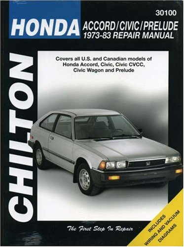 9780801985911: Honda Accord, Civic, and Prelude, 1973-83 (Chilton Total Car Care Series Manuals)