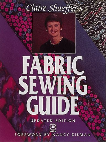 9780801986284: Claire Shaeffer's Fabric Sewing Guide (Creative Machine Arts)