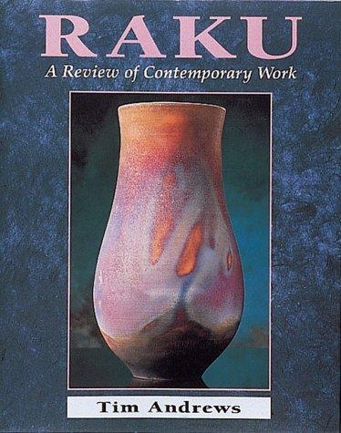 9780801986338: Raku: A Review of Contemporary Work