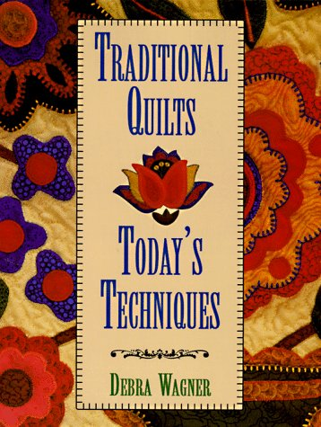 9780801986604: Traditional Quilts Today's Techniques