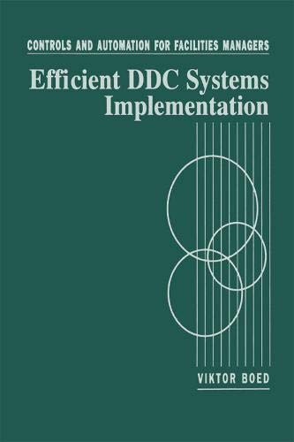 9780801987229: Controls and Automation for Facilities Managers: Efficient DDC Systems Implementation