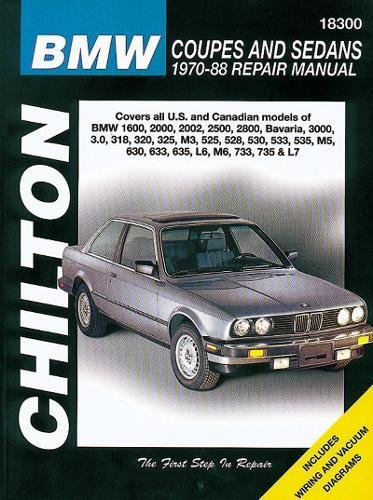 9780801987892: BMW Coupes and Sedans, 1970-88 (Chilton Total Car Care Series Manuals)