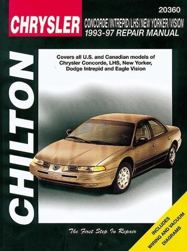 9780801988172: Chrysler Concorde, Intreped, LHS, New Yorker, and Vision, 1993-97 (Chilton Total Car Care Series Manuals)
