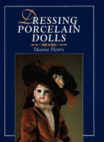 9780801988707: Dressing Porcelain Dolls