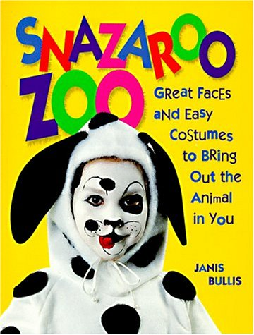 9780801989407: Snazaroo Zoo: Great Faces and Easy Costumes to Bring Out the Animal in You