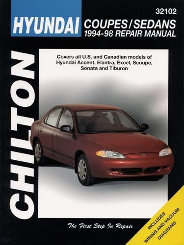 Hyundai Accent, Lantra, Sonata and S-Coupe (1994-98): Chilton Editorial; Chilton;