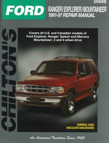 9780801989681: Chilton's Ford Ranger/Explorer/Mountaineer 1991-97 Repair Manual