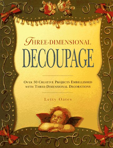 9780801990496: The Three-Dimensional Decoupage