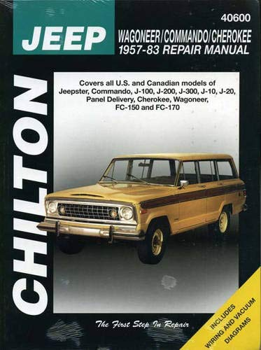 9780801990595: Jeep Wagoner, Commando, and Cherokee, 1957-83 (Chilton Total Car Care Series Manuals)