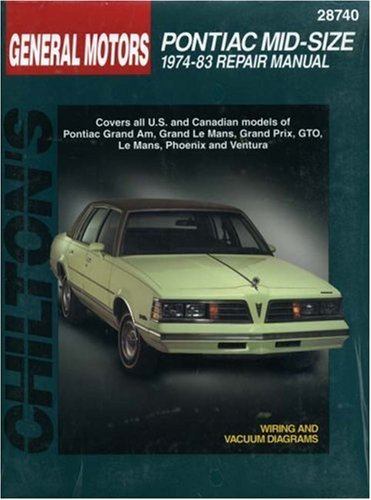 9780801990748: Pontiac Mid-Size Cars, 1974-83 (Chilton Total Car Care Series Manuals)