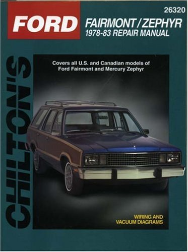 9780801990809: Ford Fairmont and Zephyr, 1978-83 (Chilton Total Car Care Series Manuals)